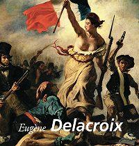 Eugène de Mirecourt -Eugène Delacroix