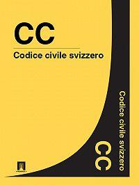 Svizzera -Codice civile svizzero – CC