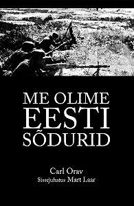 Mart Laar -Me olime Eesti sõdurid
