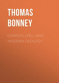 Thomas Bonney -Charles Lyell and Modern Geology