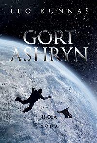 Leo Kunnas -Gort Ashryn II osa. Sõda