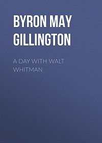 May Byron -A Day with Walt Whitman