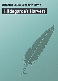 Laura Richards -Hildegarde's Harvest
