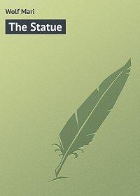 Mari Wolf -The Statue