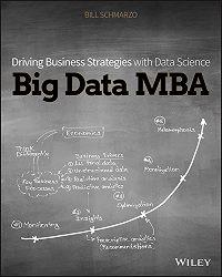 Bill Schmarzo -Big Data MBA