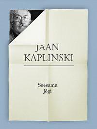 Jaan Kaplinski -Seesama jõgi