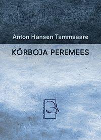 Anton Tammsaare -Kõrboja peremees