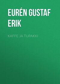 Gustaf Eurén -Kaffe ja Tupakki