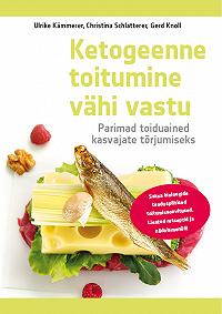 Christina Schlatterer -Ketogeenne toitumine vähi vastu