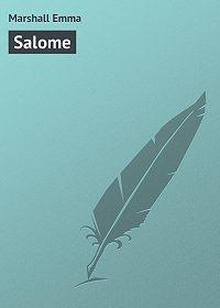 Emma Marshall -Salome