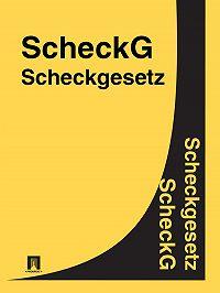 Deutschland - Scheckgesetz – ScheckG