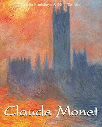 Nathalia  Brodskaia -Claude Monet. Volume 1