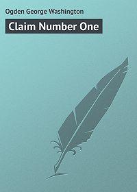 George Ogden -Claim Number One