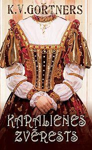 K. Gortners -Karalienes zvērests