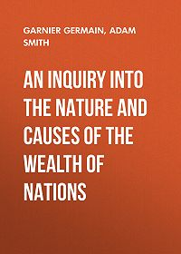 Adam Smith -An Inquiry Into the Nature and Causes of the Wealth of Nations