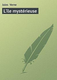 Jules Verne -L'île mystérieuse