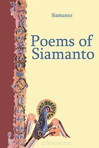 Siamanto  -Poems of Siamanto