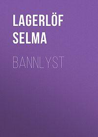 Selma Lagerlöf -Bannlyst
