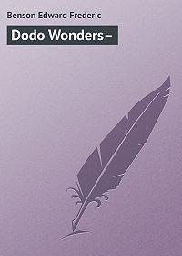 Edward Benson -Dodo Wonders–