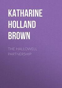 Katharine Holland Brown -The Hallowell Partnership