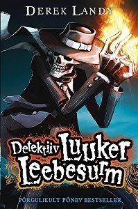 Derek Landy -Detektiiv Luuker Leebesurm