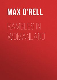 Max O'Rell -Rambles in Womanland