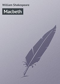 William Shakespeare -Macbeth