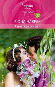 Fiona Harper -Lemtingas bučinys