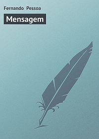 Fernando Pessoa -Mensagem