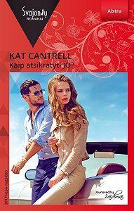 Kat Cantrell -Kaip atsikratyti JO?