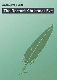 James Allen -The Doctor's Christmas Eve