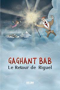Астгик Симонян -Gaghant Bab. Le Retour de Riguel