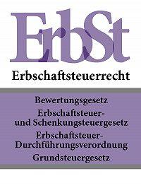 Deutschland -Erbschaftsteuerrecht – ErbSt