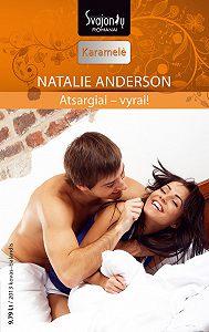 Natalie Anderson -Atsargiai – vyrai!