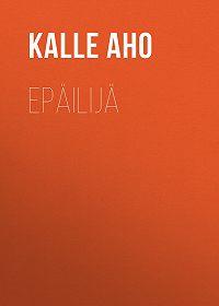 Kalle Aho -Epäilijä