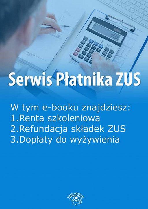 Serwis Płatnika ZUS, wydanie październik-listopad 2015 r.