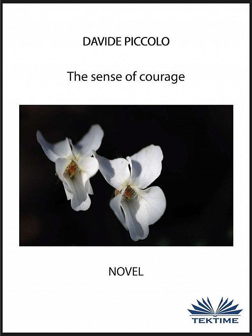 The Sense Of Courage