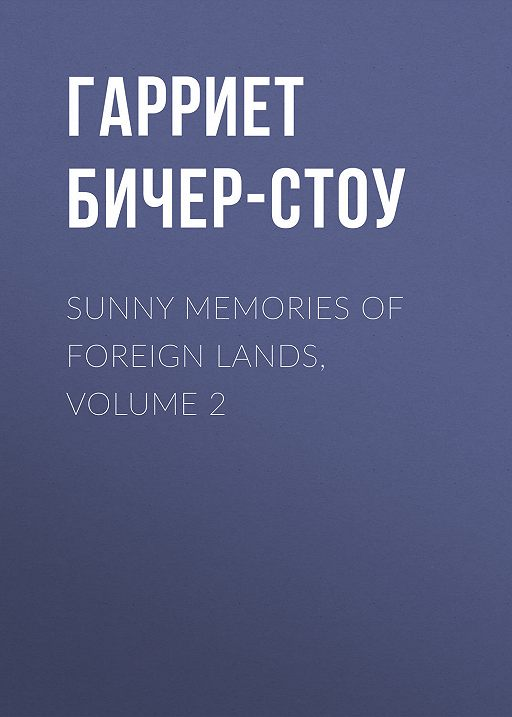 Sunny Memories of Foreign Lands, Volume 2