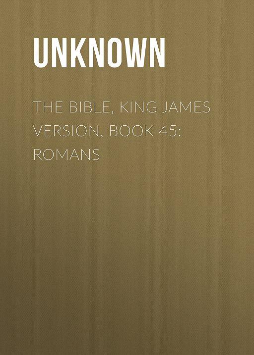 "Купить книгу ""The Bible, King James version, Book 45: Romans"""