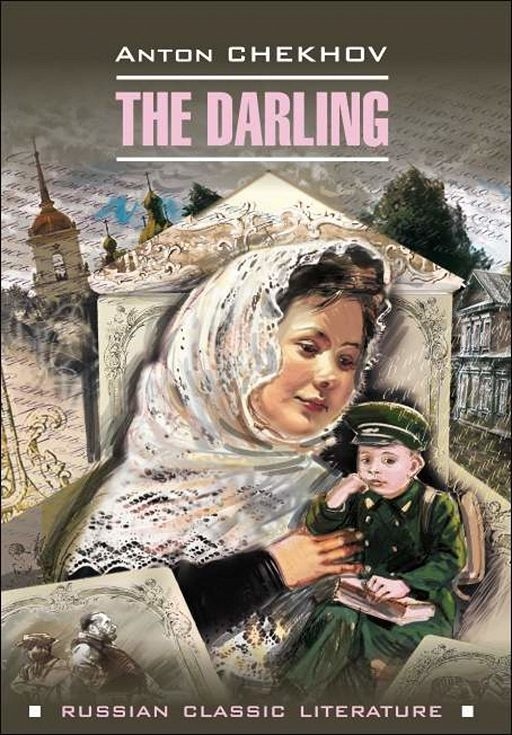 The darling / Душечка. Сборник рассказов