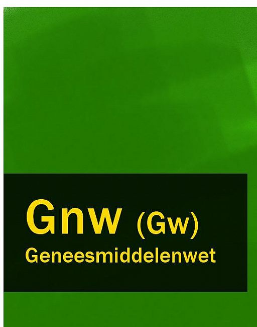 Geneesmiddelenwet – Gnw (Gw)