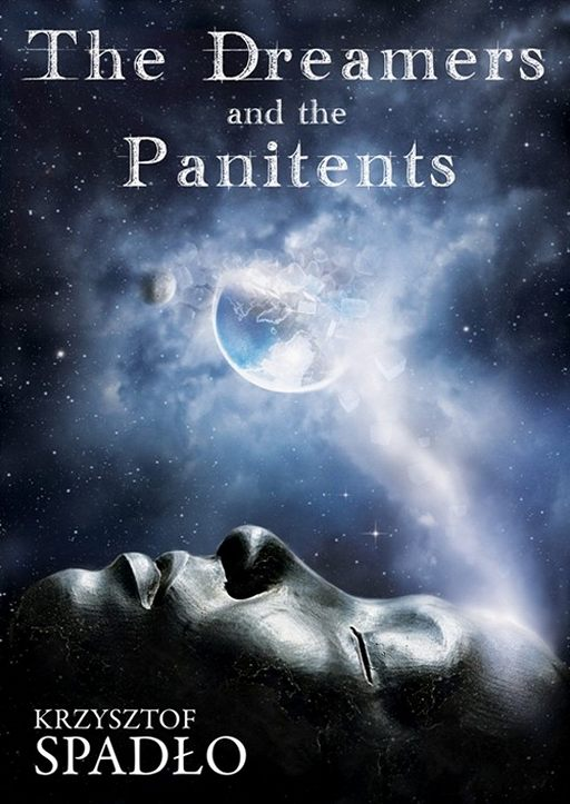 The Dreamers and the Panitents