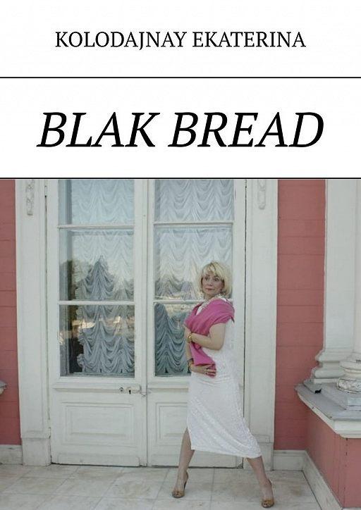 Blak bread