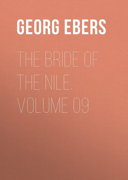 The Bride of the Nile. Volume 09