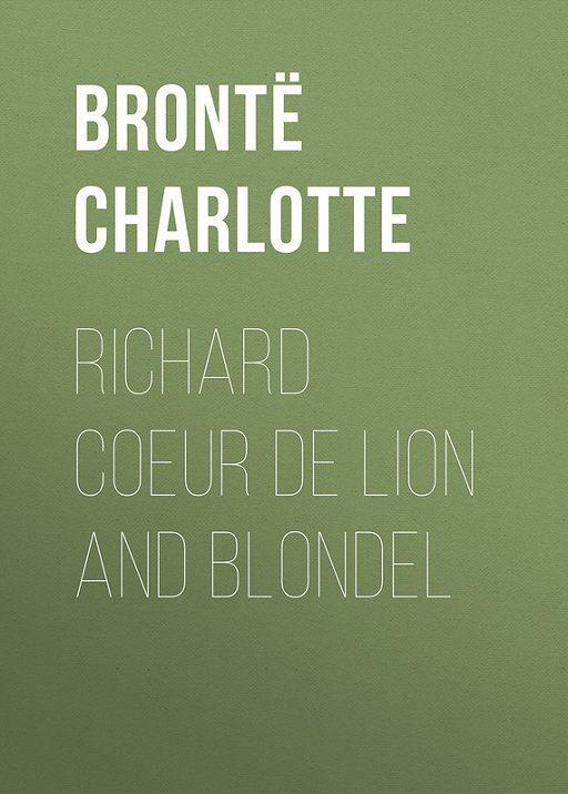 Richard Coeur de Lion and Blondel