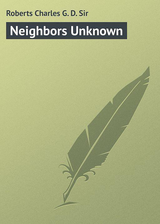 Neighbors Unknown
