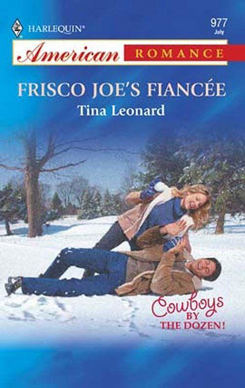 Frisco Joe's Fiancee