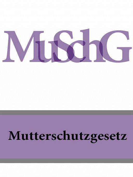 Mutterschutzgesetz – MuSchG