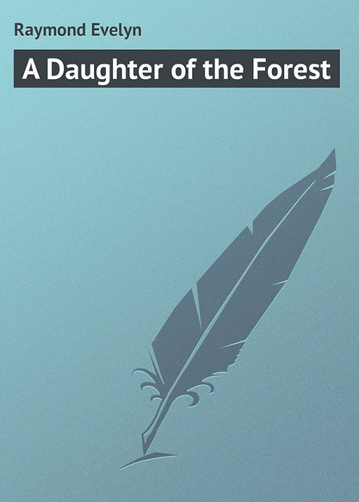 A Daughter of the Forest