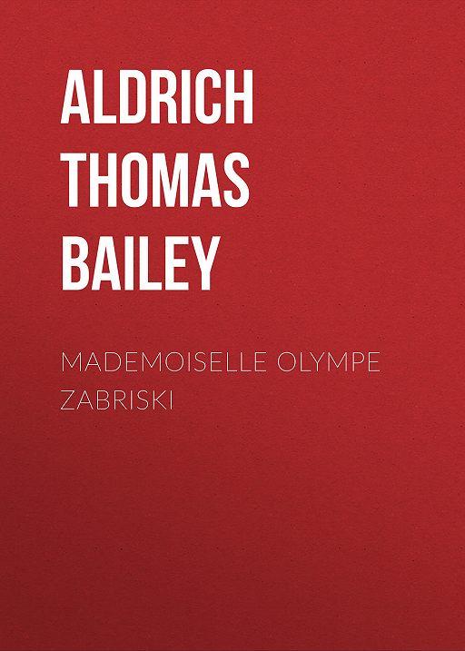 Mademoiselle Olympe Zabriski